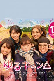 Yuru Camp △ Live Action