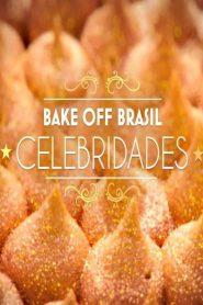Bake Off Brasil – Celebridades