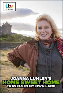 Joanna Lumley's Home Sweet Home – Travels in My Own Land