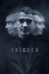 Trigger: Season 1