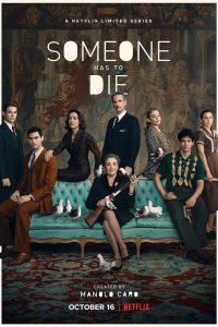 Someone Has to Die: Season 1