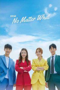 No Matter What: Season 1
