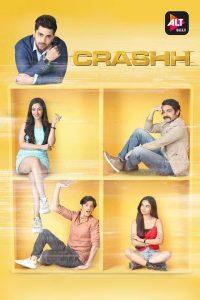 Crashh: Season 1