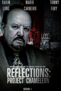 Reflections: Project Chameleon: Season 1