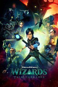 Wizards: Tales of Arcadia: Season 1