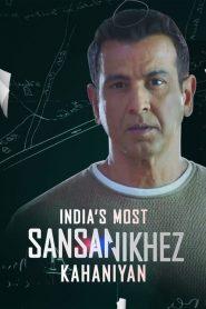 India's Most Sansanikhez Kahaniyan