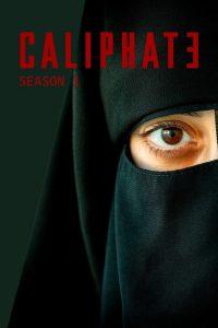 Caliphate: Season 1