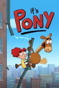 It's Pony: Season 1
