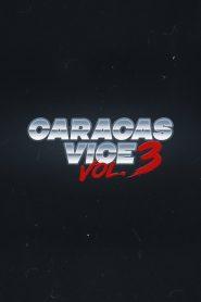 Caracas Vice Vol. 3