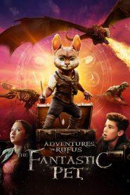 Adventures of Rufus: The Fantastic Pet