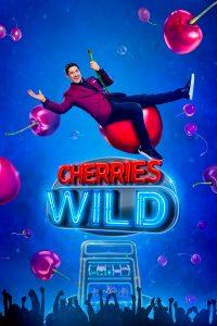 Cherries Wild: Season 1