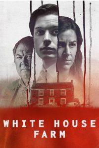 White House Farm: Season 1