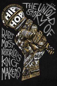 Hip Hop Uncovered: Season 1