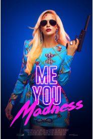 Me You Madness