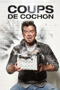 Coups de cochon: Season 1