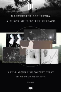 Manchester Orchestra – A Black Mile to the Surface