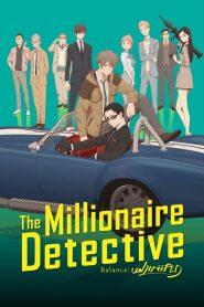 The Millionaire Detective – Balance: UNLIMITED