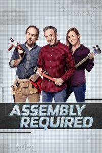 Assembly Required: Season 1