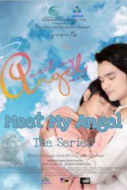 Meet My Angel: The Series