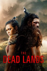 The Dead Lands: Season 1