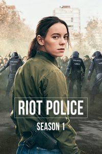 Riot Police: Season 1