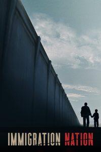 Immigration Nation: Season 1