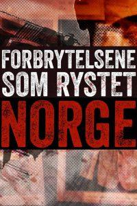 Forbrytelsene som rystet Norge: Season 1