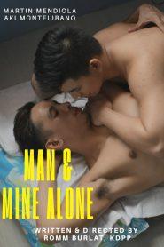 Man & Mine Alone