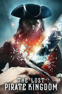 The Lost Pirate Kingdom: Season 1