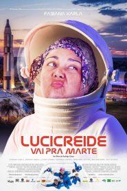 Lucicreide goes to Mars