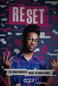 Reset: The Unauthorized Guide To Video Games