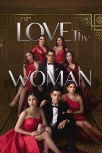 Love Thy Woman: Season 1