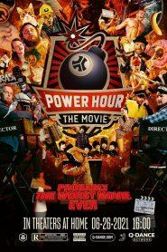 Power Hour: The Movie
