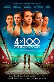 4×100: Running for a Dream
