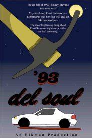 '93: Del Soul