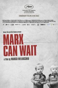 Marx Can Wait