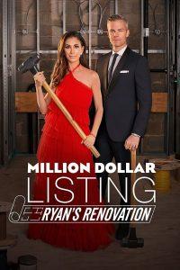 Million Dollar Listing: Ryans Renovation