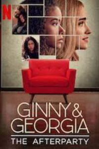 Ginny & Georgia – The Afterparty
