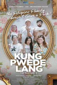Kung Pwede Lang