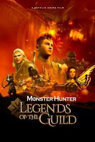 Monster Hunter: Legends of the Guild